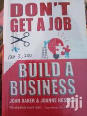 Don't Get A Job, Build A Business By David Finkel | Books & Games for sale in Nairobi, Nairobi Central