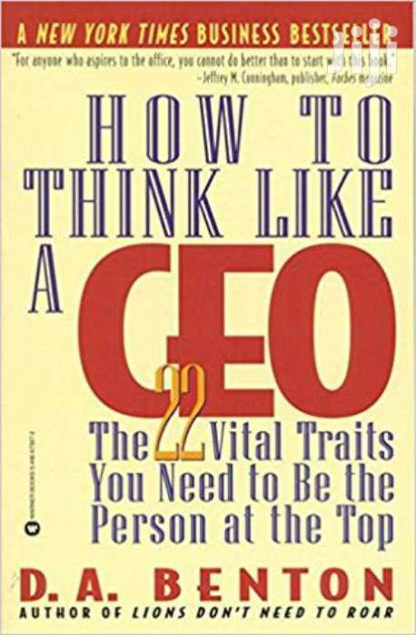 How To Think Like A CEO - D.A Benton