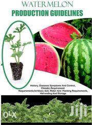 Water Melon Production Guide | Books & Games for sale in Nairobi, Nairobi Central