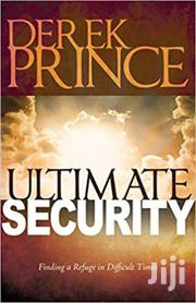 The Ultimate Security-derek Prince | Books & Games for sale in Nairobi, Nairobi Central