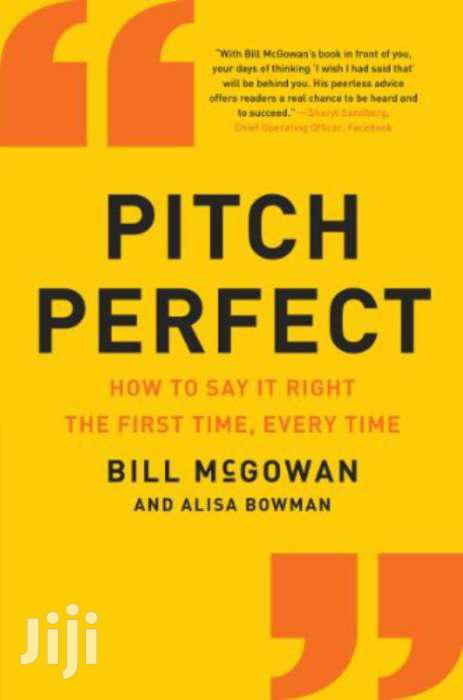 Pitch Perfect -bill Mcgowan And Alisa Bowman