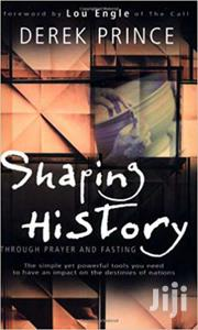 Shaping History Through Prayer And Fasting -derek Prince | Books & Games for sale in Nairobi, Nairobi Central