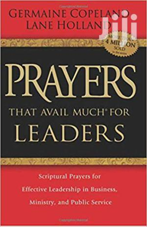 Prayers That Avail Much For Leaders -germaine Copeland Lane Holland