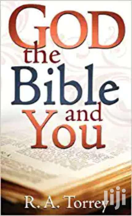 God The Bible And You- Torrey
