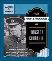 The Wit And Wisdom Of Wiston Churchill- James Humes | Books & Games for sale in Nairobi, Nairobi Central