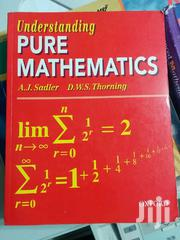 Understanding Pure Mathematics | Books & Games for sale in Nairobi, Kangemi