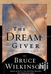 The Dream Giver-bruce Wilkinson | Books & Games for sale in Nairobi, Nairobi Central