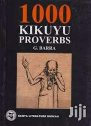 1000 Kikuyu Proverbs - G. Barra | Books & Games for sale in Nairobi, Nairobi Central
