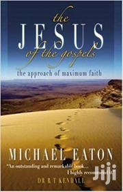 The Jesus Of The Gospels-michael Eaton | Books & Games for sale in Nairobi, Nairobi Central