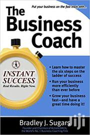 The Business Coach Bradley Sugars | Books & Games for sale in Nairobi, Kileleshwa