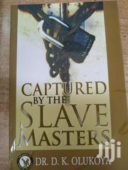 Captured By The Slave Masters -dr Olukoya | Books & Games for sale in Nairobi, Kileleshwa