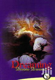 Dreaming Divine Dreams-dr Olukoya | Books & Games for sale in Nairobi, Kileleshwa