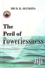 The Peril Of Powerlessness -dr Olukoya | Books & Games for sale in Nairobi, Kileleshwa