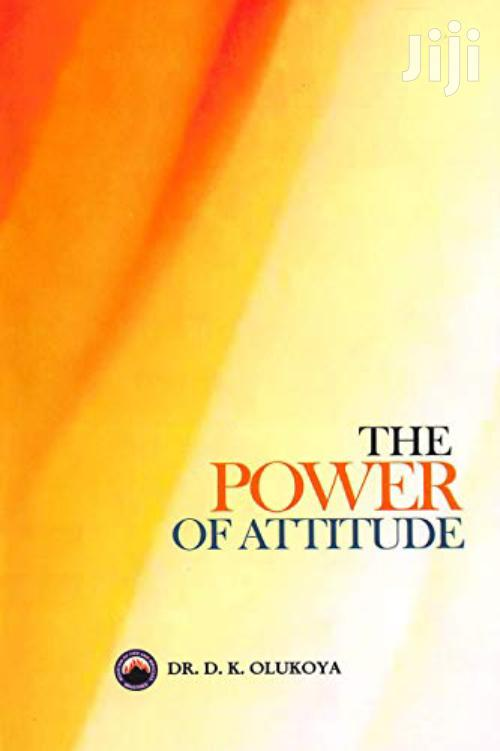 The Power Of Attitude-dr Olukoya