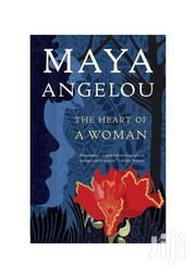 Maya Angelou-the Heart Of A Woman | Books & Games for sale in Nairobi, Woodley/Kenyatta Golf Course