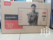 """TCL Android TV 32""""Inch 