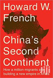 China's Second Continent-howard French | Books & Games for sale in Nairobi, Nairobi Central