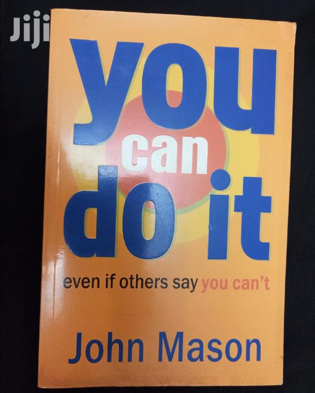 Book Details You Can Do It: Even If Others Say You Can't John Mason