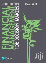 Finance Management For Decision Makers-8th Edition | Books & Games for sale in Nairobi, Woodley/Kenyatta Golf Course