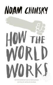 How The World Works-naom Chomsky | Books & Games for sale in Nairobi, Nairobi Central