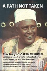 A Path Not Taken- A Story Ofjoseph Murumbi | Books & Games for sale in Nairobi, Nairobi Central