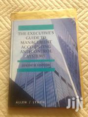 The Executive's Guide To Management Accounting And Control Systems | Books & Games for sale in Nairobi, Nairobi South