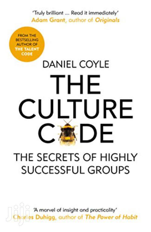 Archive: The Culture Code: The Secrets Of Highly Successful Groups