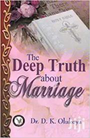 The Deep Truth About Marriage-dr Olukoya | Books & Games for sale in Nairobi, Nairobi Central