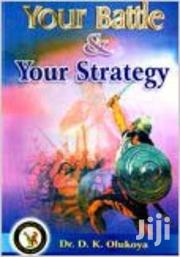 Your Battle And Your Strategy-dr Olukoya | Books & Games for sale in Nairobi, Nairobi Central
