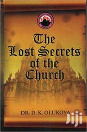 The Lost Secrets Of The Church-dr Olukoya | Books & Games for sale in Nairobi, Nairobi Central