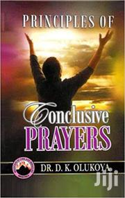 Principles of Conclusive Prayers-Dr Olukoya | Books & Games for sale in Nairobi, Nairobi Central