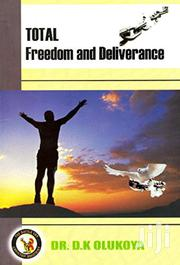 Total Freedom And Deliverance-dr Olukoya | Books & Games for sale in Nairobi, Nairobi Central