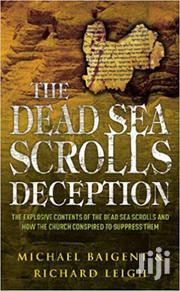 The Dead Sea Scrolls Deception Michael Baigent And Richard Leigh | Books & Games for sale in Nairobi, Nairobi Central