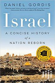 Israel: A Concise History Of A Nation Reborn-daniel Gordis | Books & Games for sale in Nairobi, Nairobi Central