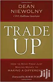 Trade Up Dean Niewolny | Books & Games for sale in Nairobi, Nairobi Central