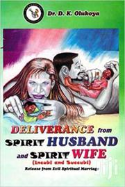 Deliverance From Spirit Husband And Spirit Wife Dr Olukoya | Books & Games for sale in Nairobi, Nairobi Central
