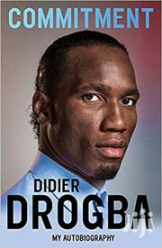 Commitment -didier Drogba | Books & Games for sale in Nairobi, Nairobi Central