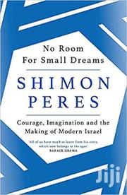 No Room For Small Dreams-shimon Peres | Books & Games for sale in Nairobi, Nairobi Central