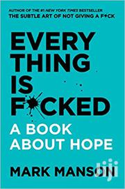 Everything Is Fucked Mark Manson | Books & Games for sale in Nairobi, Nairobi Central
