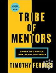 Tribe Of Mentors -timothy Ferriss | Books & Games for sale in Nairobi, Nairobi Central