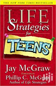 Life Strategies for Teens-Jay McGraw | Books & Games for sale in Nairobi, Nairobi Central