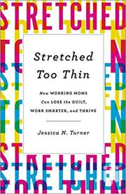 Stretched Too Thin Jessica Turner | Books & Games for sale in Nairobi, Nairobi Central