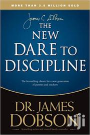 The New Dare To Discipline - Dr James Dobson | Books & Games for sale in Nairobi, Nairobi Central