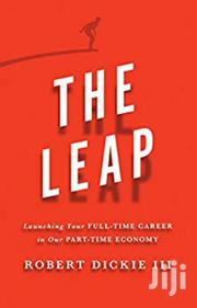 The Leap: Launching Your Full-time Career In Our Part-time Economy | Books & Games for sale in Nairobi, Nairobi Central