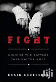 Fight Craig Groeschel | Books & Games for sale in Nairobi, Nairobi Central