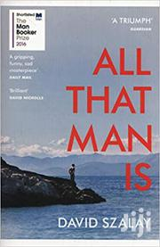 All That Man Is - David Szalay | Books & Games for sale in Nairobi, Nairobi Central