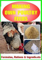Making Your Own Poultry Feeds   Feeds, Supplements & Seeds for sale in Nairobi, Zimmerman