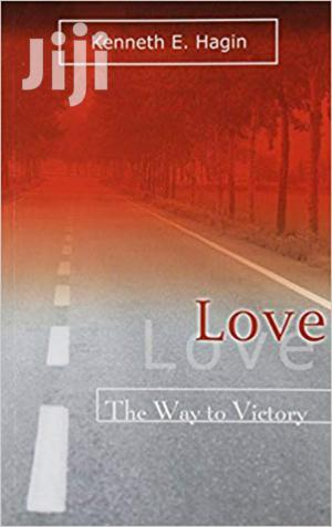 Love the Way to Victory -Kenneth Hagin