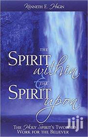 The Spirit Within And The Spirit Upon Kenneth Hagin | Books & Games for sale in Nairobi, Nairobi Central