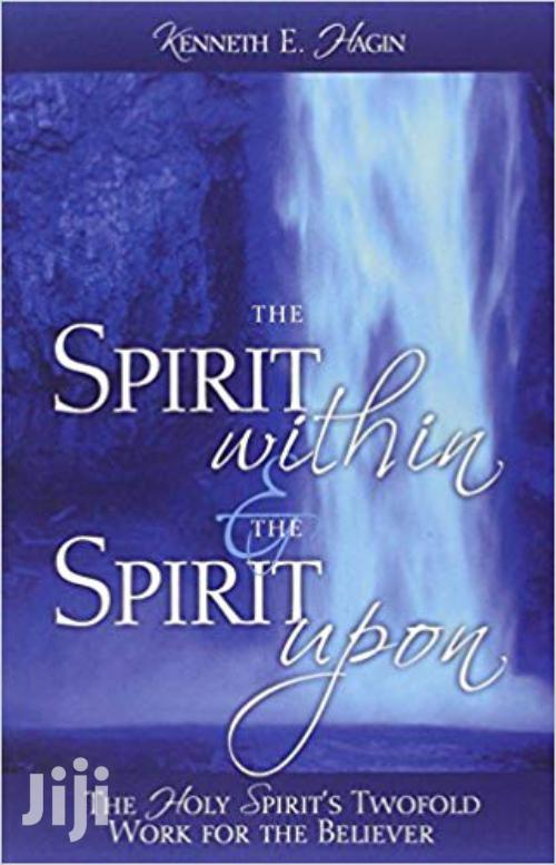 The Spirit Within And The Spirit Upon Kenneth Hagin